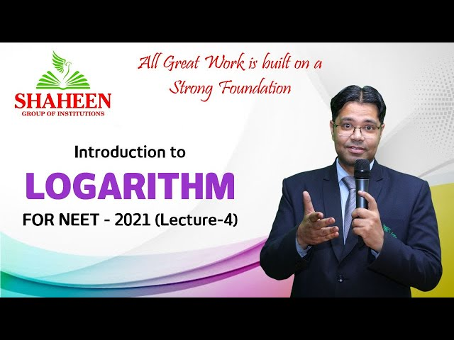 Logarithm classes for Beginners I Lecture 4 I Foundation classes for NEET-2021 by Mr. Sabat Anwar I