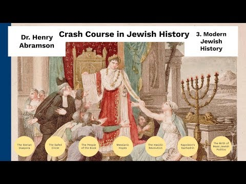Crash Course In Jewish History 3.Modern History