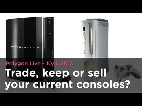 Polygon Live: Should you trade, keep or sell your current consoles?
