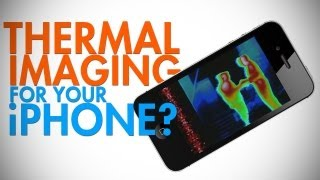 A Thermal Camera For Your iPhone