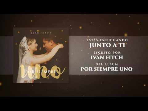 Ivan Fitch -Junto a Tí