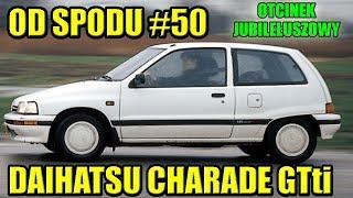 OD SPODU #50 DAIHATSU CHARADE 1.0 TURBO GTti, 30-LETNI HOT CHACZ