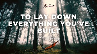 Dear Gravity - To Lay Down Everything You've Built [relaxing cinematic ambient]