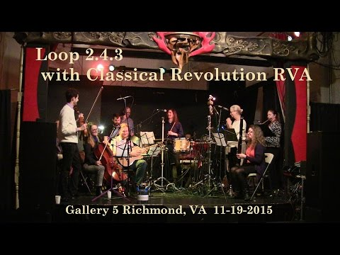 Loop 2.3.4 with  Classical Revolution RVA