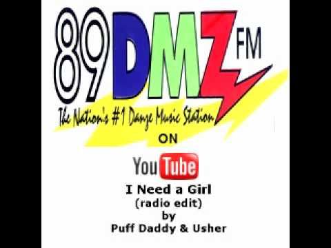 89 DMZ - I Need a Girl (radio edit) by Puff Daddy & Usher