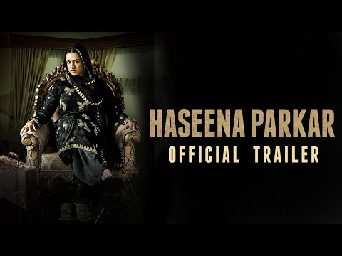 Haseena Parkar Official Trailer | Shraddha Kapoor | 18 August 2017