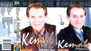 Kemal Malovcic - Bijela bluza - (Audio 2006)