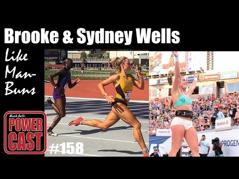 Brooke &  Sydney Wells (Like Man Buns) | Mark Bell's PowerCast #158