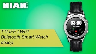 tTLIFE LW01 Buletooth Smart Watch. Обзор