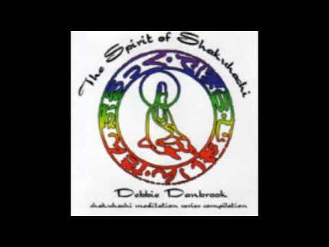 Debbie Danbrook - The Spirit of Shakuhachi (full album)