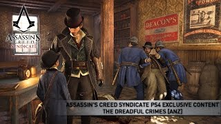 assassin s creed syndicate ps4 exclusive content the dreadful crimes anz
