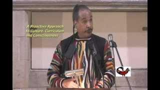 Kaba Kamene (Booker T. Coleman) Proactive Approach To Culture, Curriculum & Consciousness