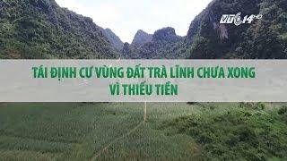 Video (VTC14)_ Tái định cư vùng đất lở Cao Bằng chưa xong vì thiếu tiền download MP3, 3GP, MP4, WEBM, AVI, FLV Juli 2018
