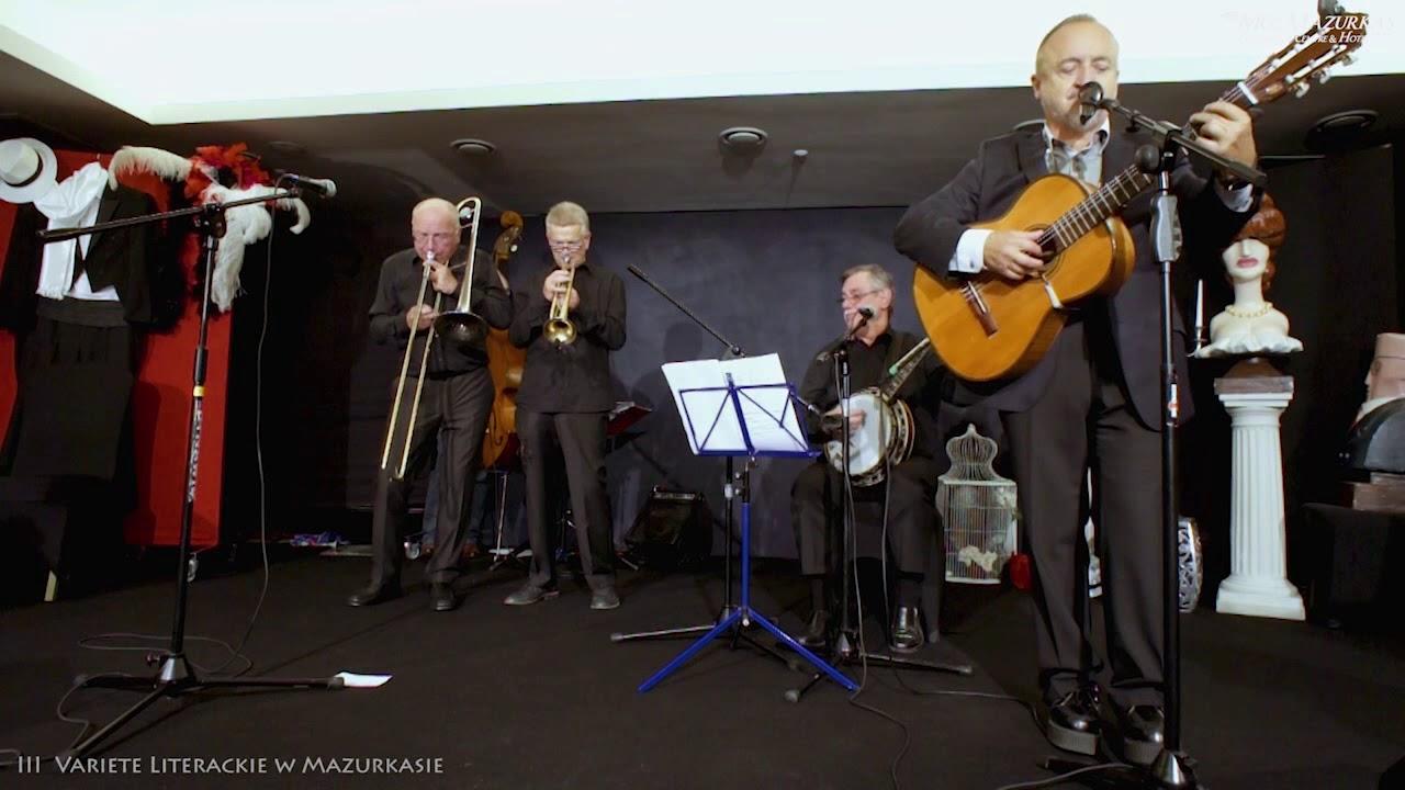 Variete literackiew 3-Hotel Mazurkas-Marek Majewski i Old Jazz Band