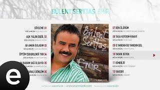 Yasak Sevda (Bülent Serttaş) Official Audio #yasaksevda #bülentserttaş - Esen Müzik