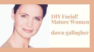 Top Beauty Tips for Women over 40 - DIY Facial for Women over 40
