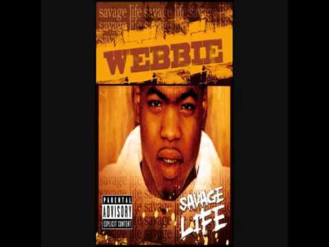 Webbie - Savage Life (Full Album)