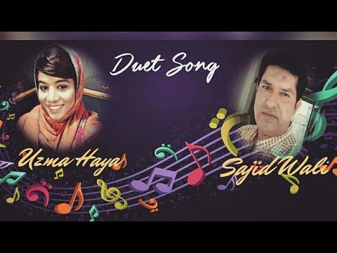 Kisi Raah mein kisi mud par Compelete Cover Song 2018 By Uzma Haya Baloch  and Sajid wali Baloch