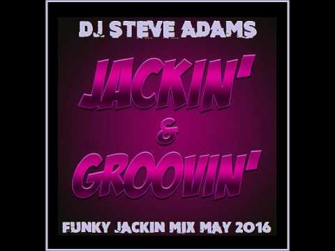 Funky Jackin Mix May 2016