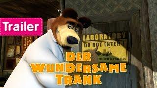 Mascha und der Bär - Der wundersame Trank (Trailer)