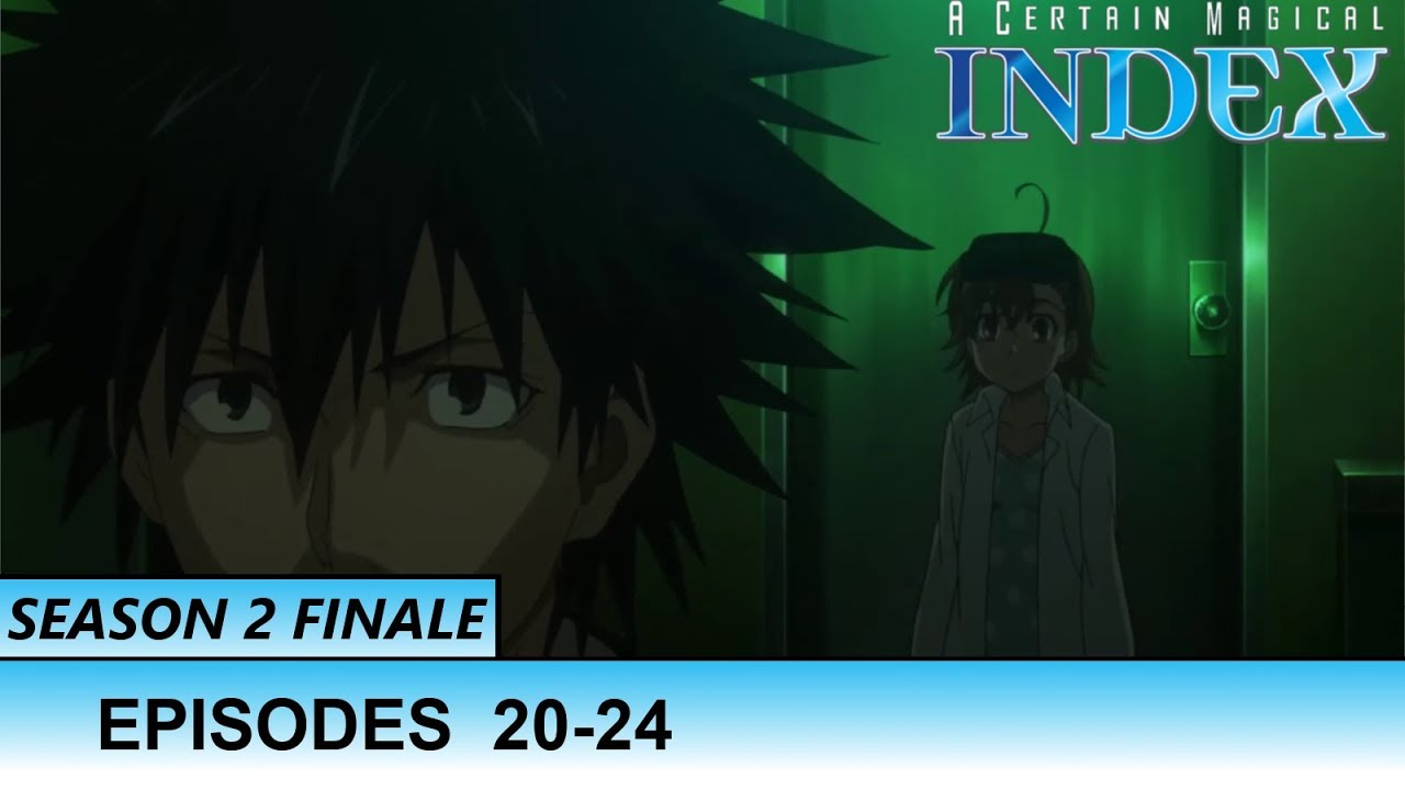 Reaction to A Certain Magical Index | Season 2 Finale | Episodes 20-24