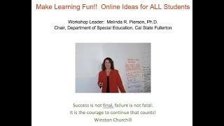 K12 Online Teaching Webinars: Making Learning Fun, Online Ideas for ALL Students