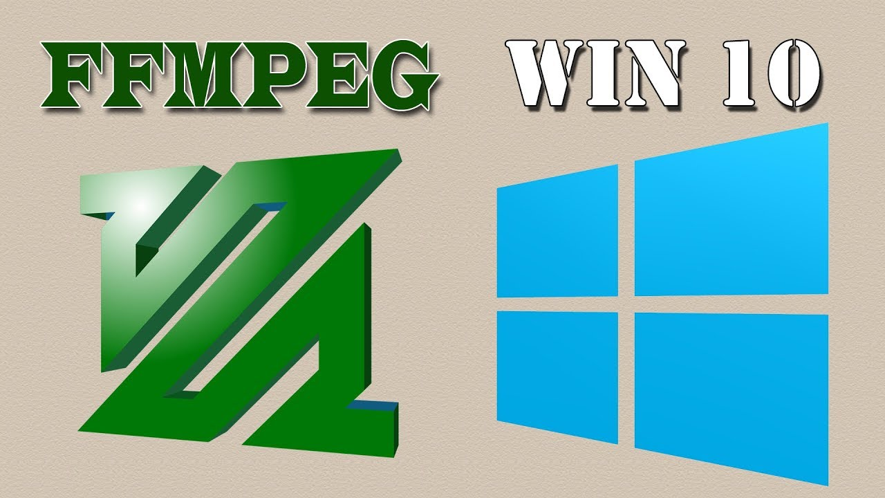 Easy Way Install FFMPEG in Windows 10 (100% Work) 2018