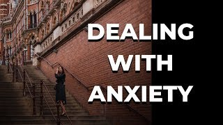 Dealing With Anxiety & Depression | Quarterlife Crisis | My tips