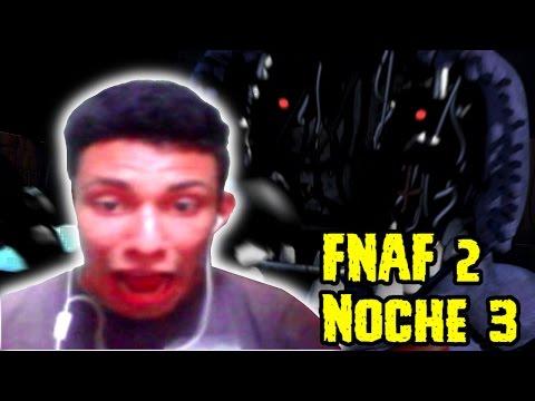 La Peor Noche De Mi Vida   Five Nights At Freddy's 2   fnaf 2   Noche 3   DeimsPlayer