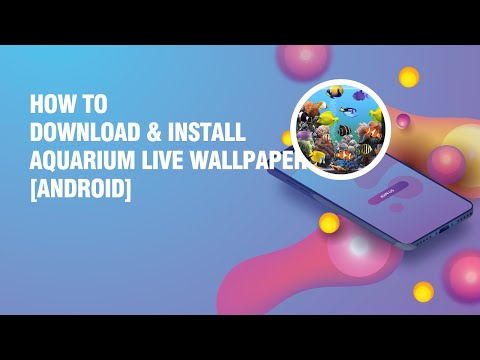 Download And Install Aquarium Live Wallpaper APK On Android Phone
