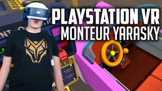 AUTOMONTEUR YARASKY! (Playstation VR Job Simulator)
