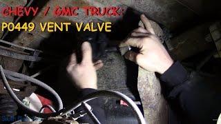 Chevy Truck: P0449 Evap Vent Valve Performance