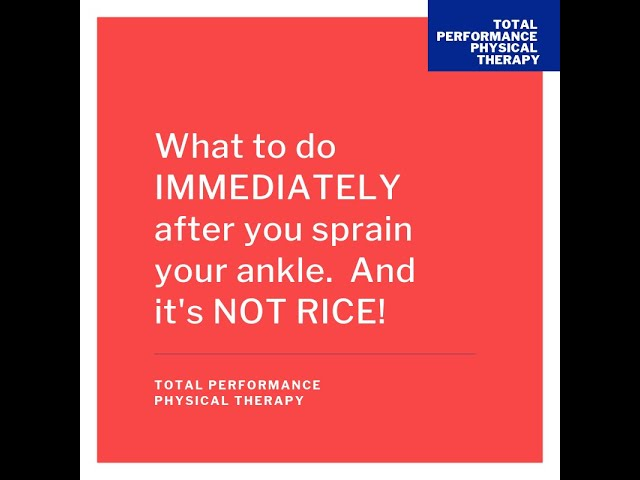 What to do when you sprain or roll your ankle.  And it's NOT RICE!