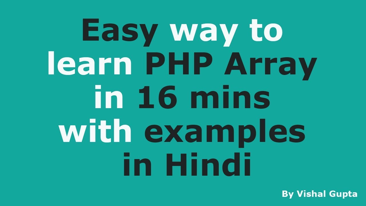 Learn PHP Array in 16 mins with examples in Hindi