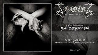 Shining - Svart Ostoppbar Eld (official premiere)