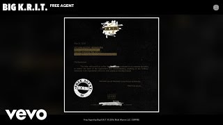 Big K.R.I.T. - Free Agent (Audio)