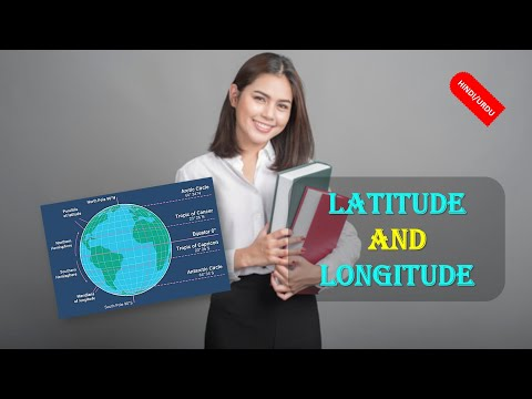 LATITUDE AND LONGITUDE (IN HINDI)