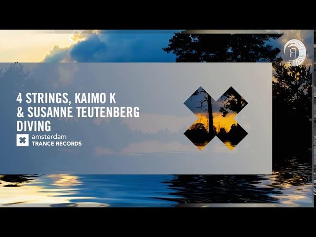 VOCAL TRANCE: 4 Strings & Kaimo K & Susanne Teutenberg - Diving (Amsterdam Trance) + LYRICS