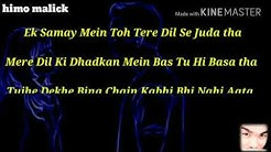 tujhe dekhe bina chain kabhi bhi nahi aata lyrics mp3