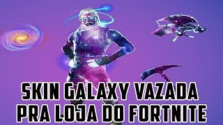 CAN THE EXCLUSIVE GALAXY SKIN AVAILABLE GO TO THE FORTNITE STORE?