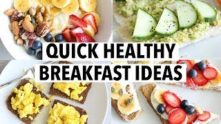 5 QUICK HEALTHY BREAKFASTS FOR WEEKDAYS - less than 5 min, easy recipe ideas!