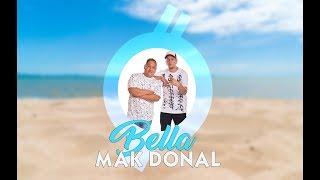 Bella - Mak Donal (Audio Oficial)