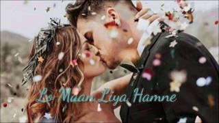 Lo Maan Liya hanne _ Sad song _ Arijit Singh _ whatsapp status