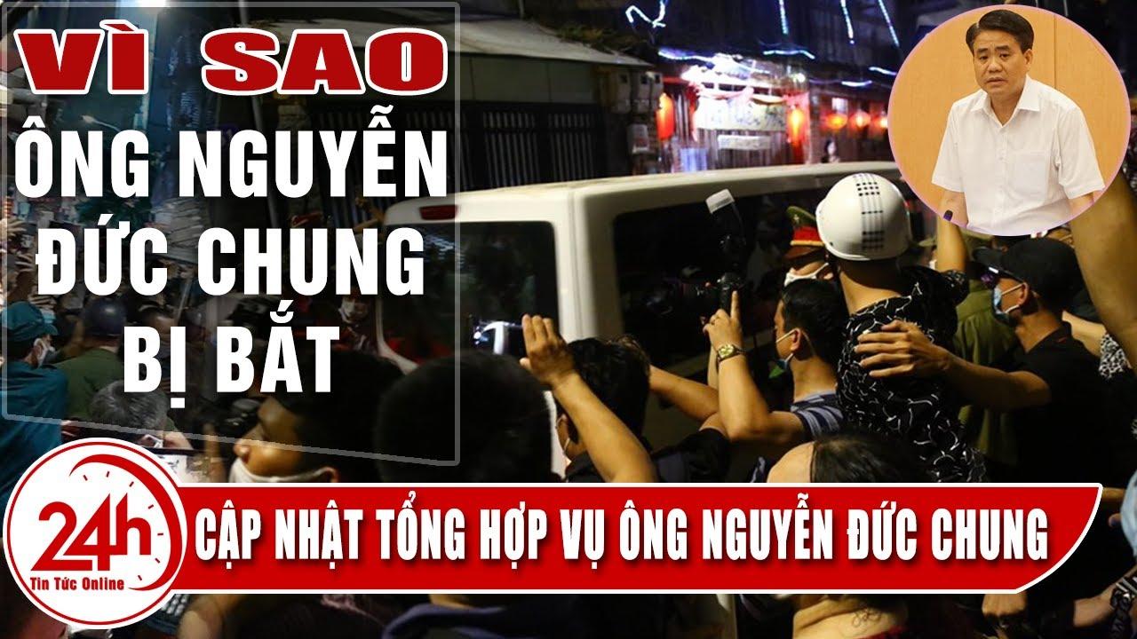 Ông Nguyễn Đức Chung bị bắt vì tội gì. Cập Nhật Tổng Hợp Toàn cảnh Vụ  Ông Nguyễn Đức Chung