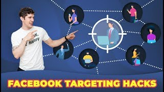 3 Facebook Targeting Hacks | Target Audiences GUARANTEED To Convert