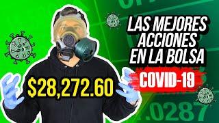 Las Mejores Acciones durante el COVID19 - Mi Portafolio de $28,272.60!