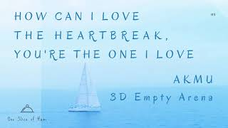 Download AKMU (악동뮤지션) - How can I love the heartbreak, you're the one I love [3D Empty Arena]