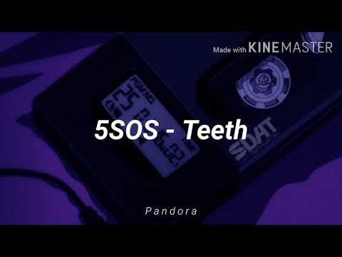 5 Seconds Of Summer ;; Teeth [ slowed + lyrics ] indir