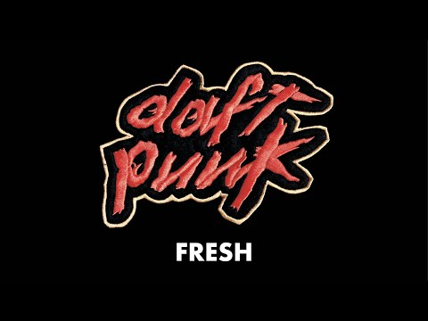 Daft Punk  Fresh  Audio