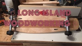 How To Make A Longboard (shortboard/cruiser) -06